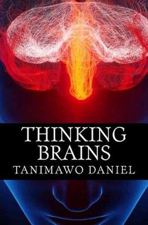 Thinking Brains de Tanimawo, Daniel