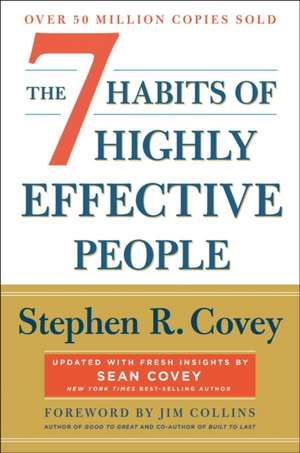 The 7 Habits of Highly Effective People: Revisted and Updated de Stephen R. Covey