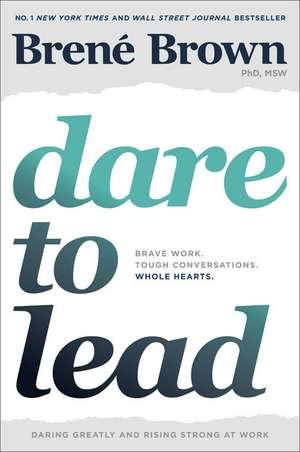 Dare to Lead de Brené Brown