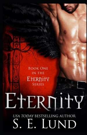 Eternity de S. E. Lund