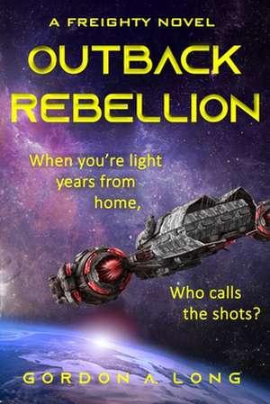 Outback Rebellion de Gordon A. Long