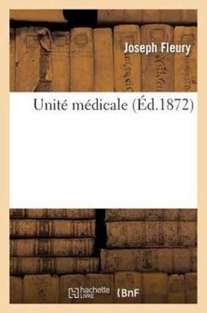Unite Medicale