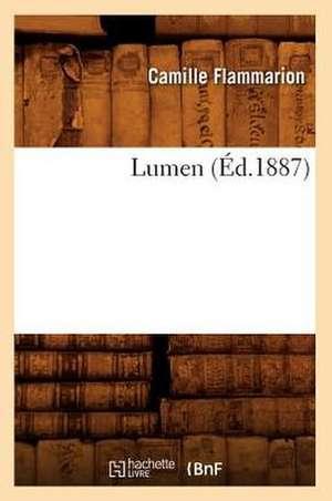 Lumen (Ed.1887) de Camille Flammarion