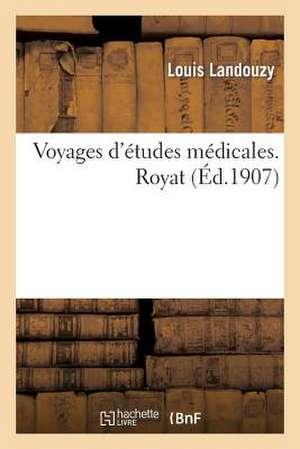 Voyages D'Etudes Medicales. Royat, Conference de M. Le Professeur Landouzy