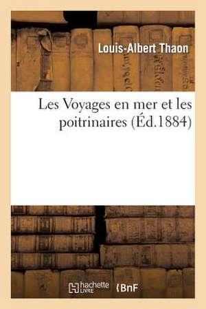 Les Voyages En Mer Et Les Poitrinaires