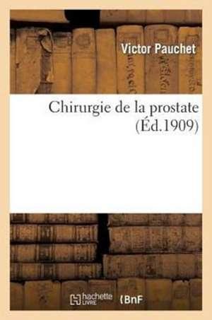 Chirurgie de La Prostate