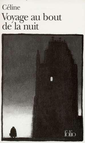 Voyage au bout de la nuit de Louis-Ferdinand Celine