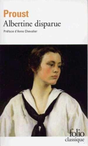 Albertine Disparue:  Precede de Melmoth Reconcilie de Marcel Proust