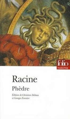 Phedre de Jean Baptiste Racine