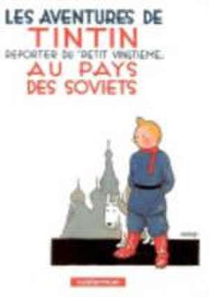 Les Aventures de Tintin. Au pays des Soviets de  Herge