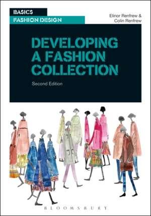 Developing a Fashion Collection de Elinor Renfrew