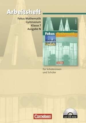 Fokus Mathematik. Gymnasium. Ausgabe N. 7. Schuljahr. Arbeitsheft mit eingelegten Loesungen und CD-ROM