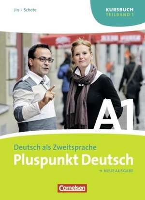Pluspunkt Deutsch 1a. Kursbuch. Neubearbeitung
