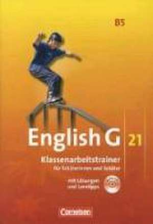 English G 21. Ausgabe B 5. Klassenarbeitstrainer mit Loesungen und CD