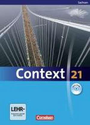 Context 21. Schuelerbuch mit CD-ROM. Sachsen