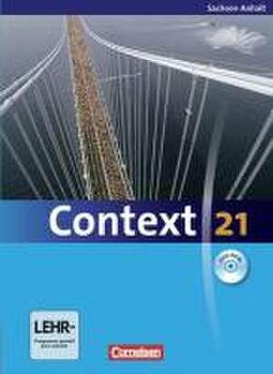 Context 21. Schuelerbuch mit DVD-ROM. Sachsen-Anhalt
