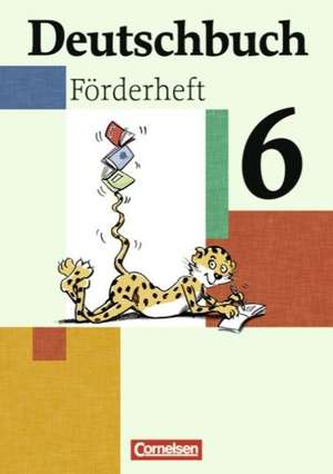 Deutschbuch 6. Schuljahr. Foerderheft