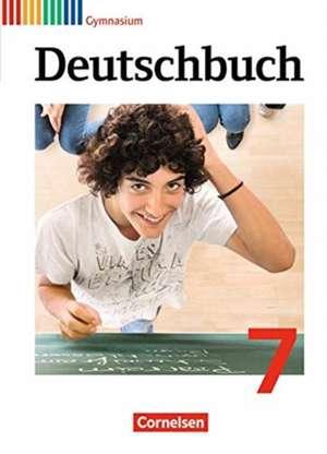 Deutschbuch 7. Schuljahr Gymnasium. Schuelerbuch