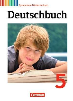 Deutschbuch 5. Schuljahr. Schuelerbuch Gymnasium Niedersachsen