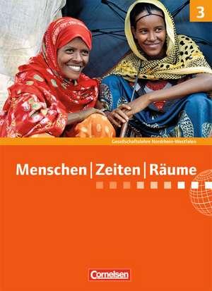 Menschen Zeiten Räume 9./10. Schuljahr. Schülerbuch. Arbeitsbuch für Gesellschaftslehre Nordrhein-Westfalen de Michael Berger