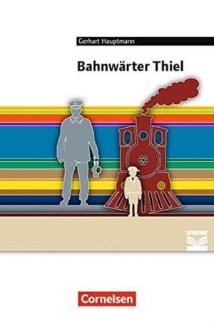 Bahnwärter Thiel de Gerhart Hauptmann