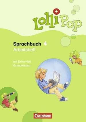 LolliPop Sprachbuch 4. Schuljahr. Arbeitsheft