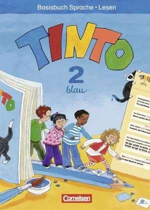 TINTO 2-4. Sprachlesebuch 2. Schuljahr. Basisbuch Sprache und Lesen