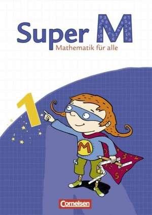 Super M 1. Schuljahr. Schuelerbuch. OEstliche Bundeslaender und Berlin