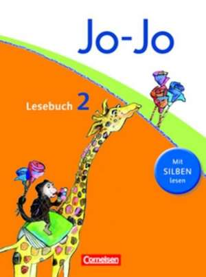 Jo-Jo Lesebuch - Aktuelle allgemeine Ausgabe. 2. Schuljahr - Schuelerbuch