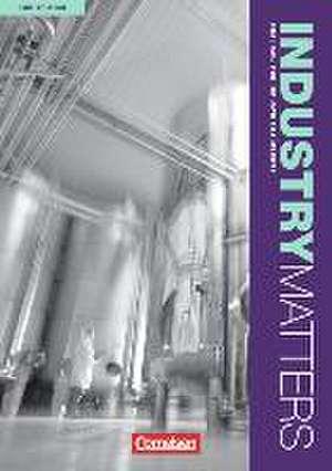 Industry Matters A2-B2 Schuelerbuch