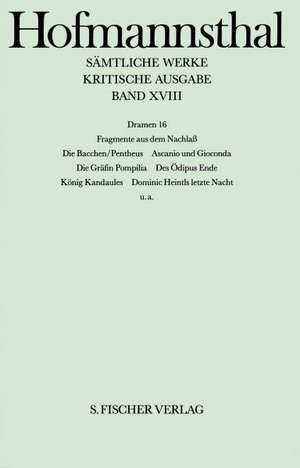 Dramen XVI. Trauerspiele I, Nachlass