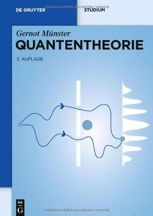 Quantentheorie de Gernot Münster
