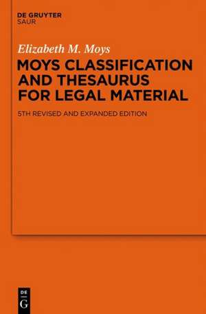 Moys Classification and Thesaurus for Legal Materials de Elizabeth M. Moys