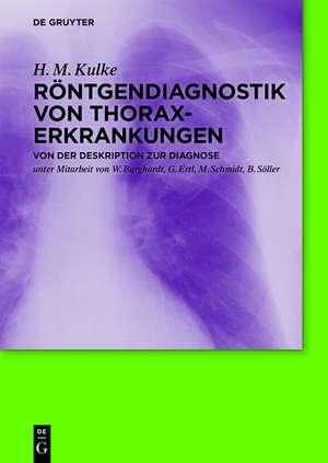 Roentgendiagnostik von Thoraxerkrankungen