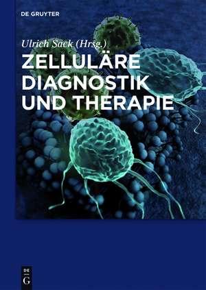 Zellulaere Diagnostik und Therapie