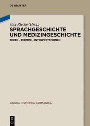 Sprachgeschichte und Medizingeschichte