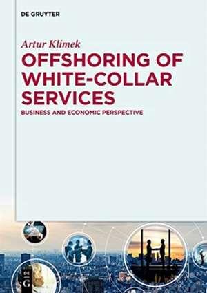Offshoring of white-collar services de Artur Klimek