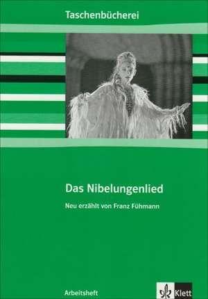 Das Nibelungenlied. Arbeitsheft
