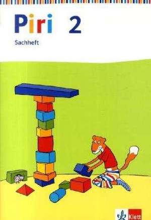 Piri Sachheft. Arbeitsheft 2. Schuljahr. Ausgabe fuer Berlin, Brandenburg, Mecklenburg-Vorpommern, Sachsen-Anhalt