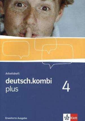 deutsch.kombi plus / Arbeitsheft / Erweiterungsheft 8. Klasse