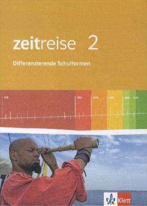 Zeitreise 2. Schuelerbuch. Neue Ausgabe fuer Gesamtschulen in Nordrhein-Westfalen
