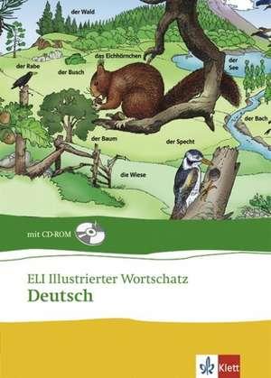 ELI illustrierter Wortschatz. Deutsch. Buch und CD-ROM de Alfredo Brasioli