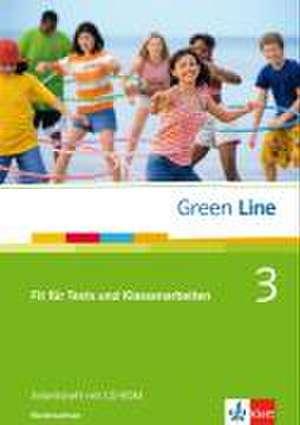 Green Line 3. Fit fuer Tests und Klassenarbeiten. Arbeitsheft und CD-ROM mit Loesungsheft. Niedersachsen