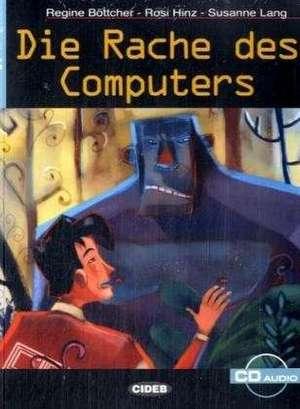 Die Rache des Computers