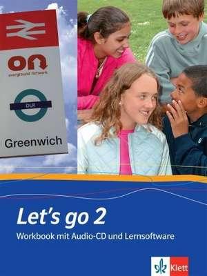 Let's Go 2. Workbook mit Schueler-CD und CD-ROM. Neubearbeitung