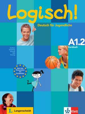 Logisch! A1.2  Kursbuch de Ute Koithan