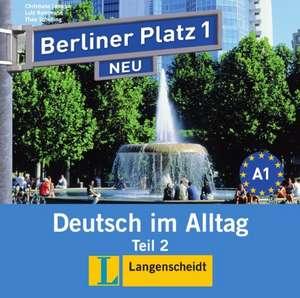 Berliner Platz 1 NEU in Teilbänden - Audio-CD zum Lehrbuch, Teil 2 de Christiane Lemcke