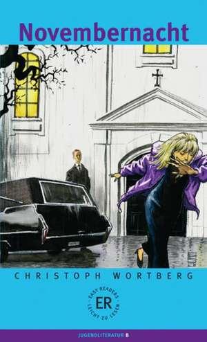 Novembernacht: Easyreader A2 de Christoph Wortberg