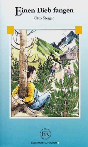Einen Dieb fangen: Easy Readers A2 de Otto Steiger