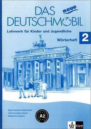 Das Neue Deutschmobil 2. Wörterheft de Jutta Douvitsas-Gamst